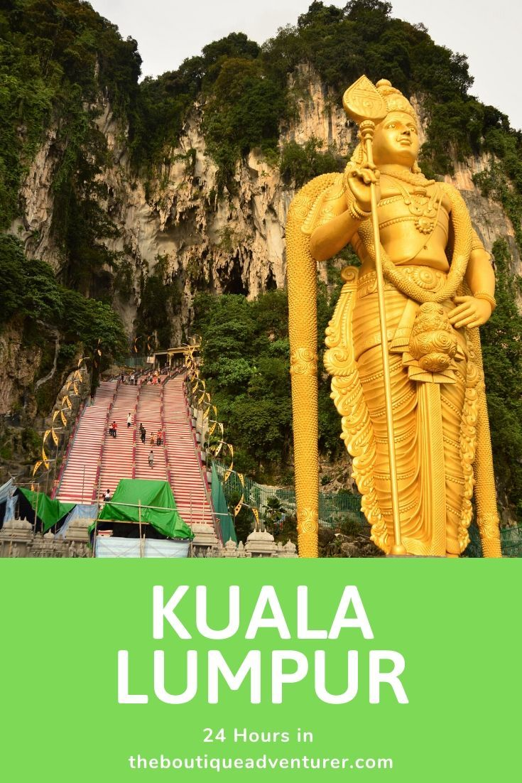 Got a stopover and looking for places to visit in Kuala Lumpur in One Day? Here's what to do and where to stay. From Batu Caves to Petronas Towers to the best hawker markets! #malaysia #kualalumpur