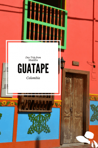 Medellin to Guatape Day Trip: Medellin's Best Day Trip The incredibly colorful town of Guatape is 2 hours by bus from Medellin. Find out how to get there and what to see on Medellin's best day trip #guatape #colombia #medellindaytrip #medellintoguatape