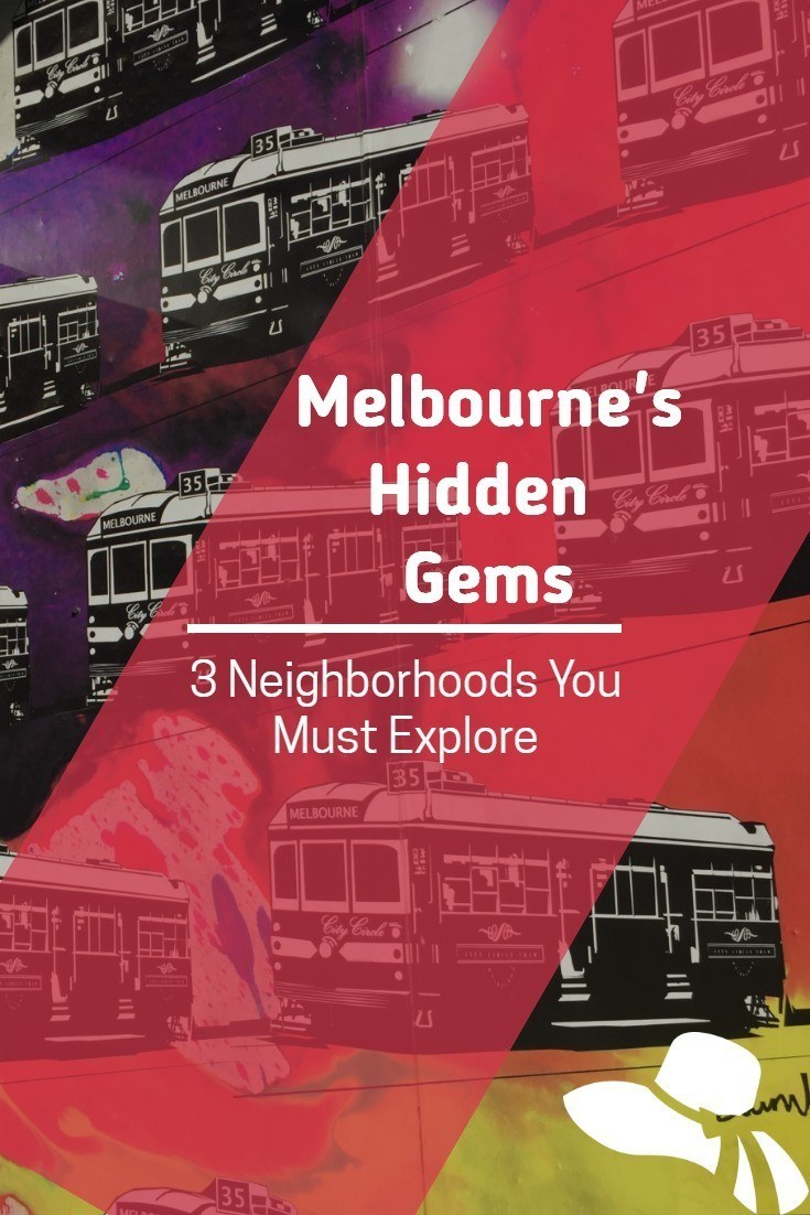 Looking for some Melbourne Hidden Gems? Here are the Three Best Places to Visit in Melbourne and a Full Guide on What to Eat and Where to Go #melbournehiddengems#melbourne#melbourneexperiences#melbournebestplacestovisit#bestneighborhoodsmelbourne#melbournethingstodo