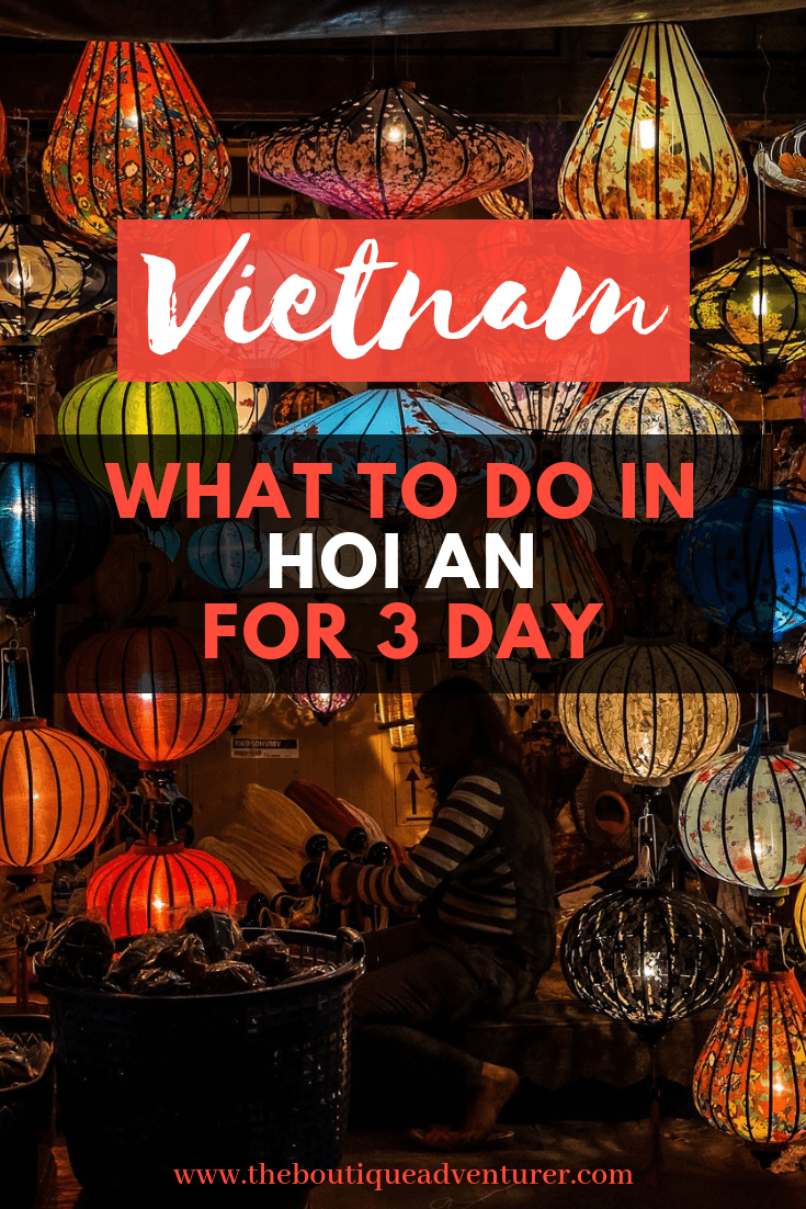 Plan your 3-days trip to Hoi An with this guide including where to stay, where to eat, best beaches in Hoi An, what to do in Hoi An, a list of the best restaurants in Hoi An. Happy travel in Vietnam! #hoian #vietnamtravel