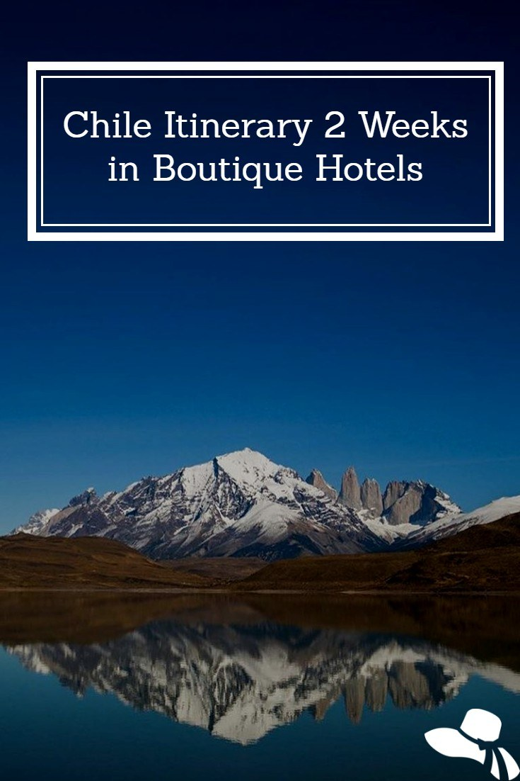 A 2 week Chile Itinerary staying at the most stunning boutique hotels in the Country #chileitinerary2weeks #chile #chileitinerary #chileboutiquehotels #chilehotels #besttimetogotochile