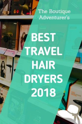 Looking to buy a Travel Hair Dryer? Here is my Complete Guide! #travelhairdryer #ghdtravelhairdryer #babylisstravelhairdryer #travelblowdryer