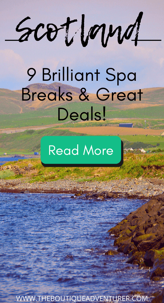 Looking for spas in Scotland? From Pebbles Spa on the west coast to the Old Course Spa at St Andrew's in the East here are 9 fantastic spas with hotels in Scotland for those looking for a relaxing Scottish spa break #spa #scotland #scottishspa