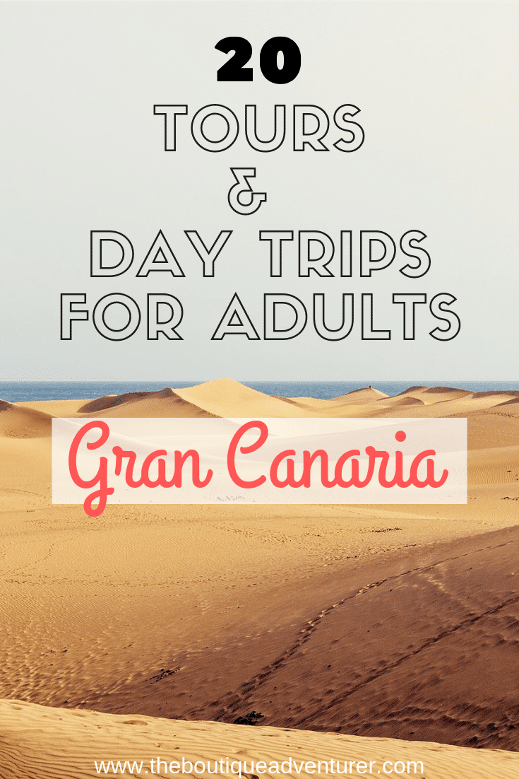 Gran Canaria has so much to offer! It is so much more than just a beach and drinks destination! Find out all about the 20 best Gran Canaria Excursions for grown ups here
