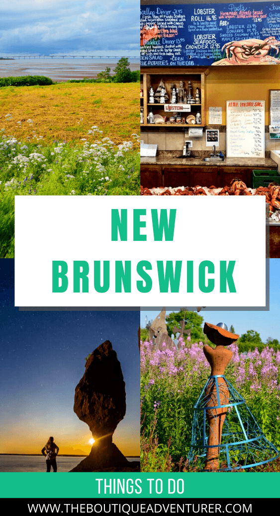 Planning a New Brunswick Road Trip? Here are my top 25 things to do in New Brunswick from the northern coast of Acadia down to the Bay of Fundy and St Andrew's – from whale watching to quirky museums to new Brunswick restaurants and where to stay in new Brunswick #NewBrunswickroadtrip