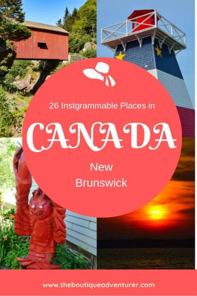 From the Acadian Peninsula to the length of the stunning Bay of Fundy and the world's highest tides, here are 26 Instagrammable things to do in New Brunswick Canada #canada #newbrunswick #instagram